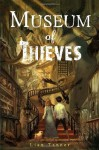 Museum of Thieves (The Keepers) - Lian Tanner