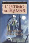 L'ultimo dei Ramas (Le leggende di Lupo Solitario, #1) - Joe Dever, John Grant, Nicoletta Spagnol