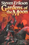 Gardens of the Moon - Steven Erikson