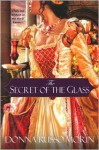 The Secret of the Glass - Donna Russo Morin