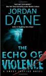 The Echo of Violence - Jordan Dane