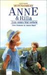 Anne und Rilla. Zum ersten Mal verliebt / Der Weg ins Glück - L.M. Montgomery