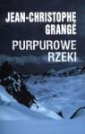 Purpurowe rzeki - Jean-Christophe Grange