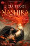 Nashira (Nashira, #1) - Licia Troisi, Bruno Genzler