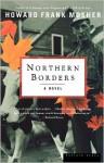 Northern Borders - Howard Frank Mosher, Austen Kittredge