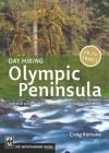 Day Hiking Olympic Peninsula: National Park/Coastal Beaches/Southwest Washington (Done in a Day) - Craig Romano