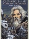 Dziadek Stalogłowy (Kasta Metabaronów, #5) - Alejandro Jodorowsky, Juan Giménez