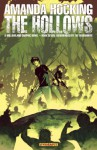 AMANDA HOCKING'S THE HOLLOWS: A HOLLOWLAND GRAPHIC NOVEL PART 7 (of 10) - Amanda Hocking, Tony Lee, Steve Uy