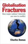 Globalisation Fractures - Charles Dumas