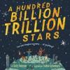 A Hundred Billion Trillion Stars - Seth Fishman, Isabel Greenberg
