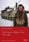 The Soviet-Afghan War 1979-89 - Gregory Fremont-Barnes