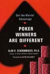Poker Winners Are Different - Alan N. Schoonmaker