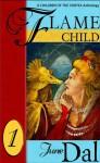 Flamechild: A Children of the Vortex Anthology - June Dal, Deleyan Lee, Lynn Reeves