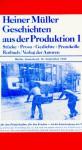 Geschichten aus der Produktion 1 - Heiner Müller