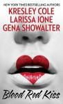 Blood Red Kiss - Gena Showalter, Kresley Cole, Larissa Ione