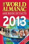 The World Almanac and Book of Facts 2013 - World Almanac