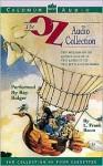 The Oz Audio Collection: The Oz Audio Collection (Audio) - L. Frank Baum, Ray Bolger