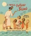 I Will Follow Jesus Bible Storybook - Judah Smith, Chelsea Smith