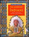 The American Indians: Mystery and Tradition on the Great Plains, to Unlock and Discover (Treasure Chests) - Fiona MacDonald