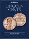 Warman's Lincoln Cents, 1965-2015 - Warman's