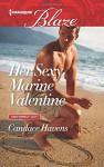 Her Sexy Marine Valentine (Uniformly Hot!) - Candace Havens