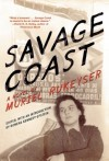 Savage Coast (Lost & Found Elsewhere) by Rukeyser, Muriel (2013) Paperback - Muriel Rukeyser