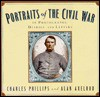 Portraits of the Civil War - Charles Phillips, Alan Axelrod
