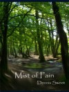 Mist of Pain (The Changeling Trilogy) - Dennis Sweet