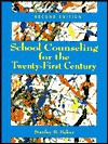 School Counseling For The Twenty First Century - Stanley B. Baker