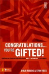 Congratulations ... You're Gifted!: Discovering Your God-Given Shape to Make a Difference in the World (invert) - Doug Fields, Erik Rees