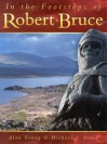 In the Footsteps of Robert Bruce - Alan Young