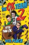 The Ok Team 2: Better Than Ok - Nick Place