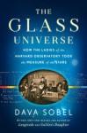 The Glass Universe (Thorndike Press Large Print Biographies & Memoirs Series) - Dava Sobel