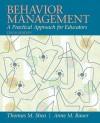 Behavior Management: A Practical Approach for Educators - Thomas M. Shea, Anne M. Bauer