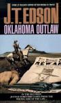 Oklahoma Outlaw - J.T. Edson