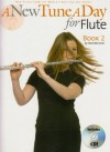 A New Tune a Day for Flute: Bk. 2 (A New Tune a Day) - Ned Bennett
