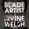 The Blade Artist - Irvine Welsh, Tam Dean Burn, Random House Audiobooks