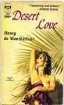 Desert Love - Henry de Montherlant