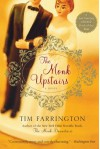 The Monk Upstairs: A Novel - Tim Farrington