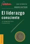 El Liderazgo Consciente - Debashis Chatterjee, Peter M. Senge