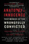 Anatomy of Innocence: Testimonies of the Wrongfully Convicted - Leslie S. Klinger, Scott Turow, Laura Caldwell, Barry Scheck