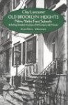 Old Brooklyn Heights: New York's First Suburb - Clay Lancaster, Edmund V. Gillon