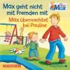 Max geht nicht mit Fremden mit / Max übernachtet bei Pauline: 1 CD (Mein Freund Max, Band 2) - Christian Tielmann, diverse