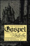 The Gospel According to Tolstoy - David Patterson