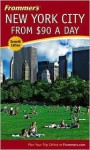 Frommer's New York City from $90 a Day - Brian Silverman