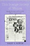 This Strange Society of Women: Reading the Letters and Lives of the Women's Commonwealth (The Helen Hooven Santmyer Prize in Women's Studies) - Sally L. Kitch