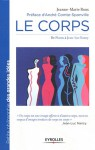 Le corps : De Platon à Jean-Luc Nancy - Jeanne-Marie Roux, André Comte-Sponville
