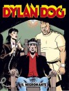 Dylan Dog n. 130: Il negromante - Tiziano Sclavi, Paquale Ruju, Angelo Stano, Giuseppe Montanari, Ernesto Grassani