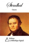 Oeuvres de Stendhal (French Edition) - Stendhal