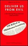 Deliver Us from Evil: Is Something Wrong Between God and Me? - William R. Van Derzee, William R. Van Derzee